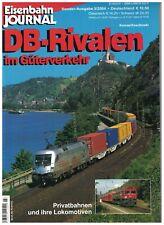 Eisenbahn-Journal, Sonderausgabe 2004 / 3: DB-Rivalen im Güterverkehr