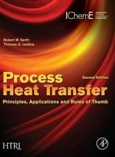 Process Heat Transfer, Second Edition: Principles, Applications and Rules of Thu