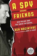 A Spy Among Friends: Kim Philby and the Great Betrayal (Random House L-ExLibrary