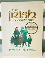 The Irish in Australia! 1988 Book by Patrick O'Farrell! ISBN 0868401463