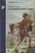 LE MONOCLE DE JOSEPH CONRAD / JACQUES MEUNIER / PAYOT