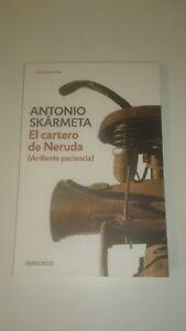 ANTONIO SKARMETA - El cartero de Neruda (Espagnol)