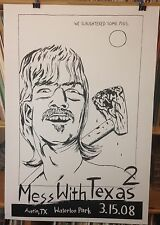 Mess With Texas Concert Poster by Raymond Pettibon Edition of 200