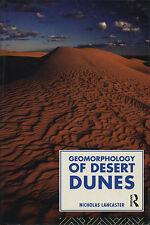 GEOMORPHOLOGY OF DESERT DUNES ~ NICHOLAS LANCASTER