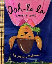 Kalman Maira-Ooh-La-La (Max In Love) (US IMPORT) BOOK NEW