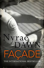 Façade: The Games Trilogy 2, Dawn, Nyrae, New Book