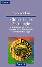 CHINESISCHE ASTROLOGIE - Theodora Lau - Knaur BUCH