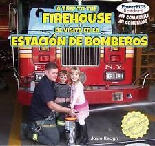A Trip to the Firehouse / De Visita En La Estacion De Bomberos (Powerkids Reader