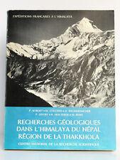 Recherches géologiques dans l'Himalaya du Népal Région de la Thakkhola CNRS 1971