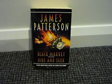 2IN1 FULL LENGTH JAMES PATTERSON THRILLERS - BLACK MARKET & HIDE AND SEEK