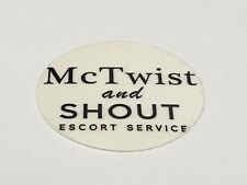 Hard Hat Sticker, Skate Board Sticker, McTwist and Shout Escort Service