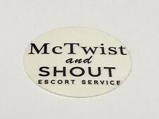 Hard Hat Sticker, Skate Board Sticker, McTwist and Shout Escort Service
