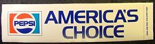 "Vintage 1980's PEPSI America's Choice Large Bumper Sticker 14"" X 3.75"" Retro"
