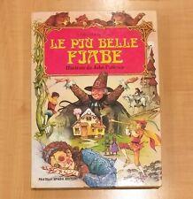 LE PIU BELLE FIABE Illustrate Da John Patience Libro Racconto