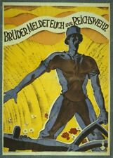 Brothers, get in touch with the Reichswehr - German WW1 Propaganda Poster