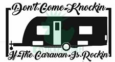 DONT COME KNOCKING IF THE CARAVAN IS ROCKING STICKER ABBEY AVONDALE SWIFT