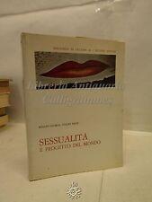 EROTICA: R. Giorda, T. Bazzi, Sessualità e progetto del mondo, Bulzoni Ed. 1974