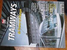 µµ La vie du Rail Hors serie Nouveaux Tramways et metros legers France Europe