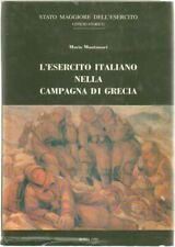 L'ESERCITO ITALIANO NELLA CAMPAGNA DI GRECIA di M. Montanari ed. SME