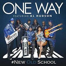One Way Feat. Al Hudson - #New Old School (NEW CD)