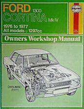 Haynes Manual Ford Cortina 1300 Mk IV 1976 To 1977 free p&p to uk