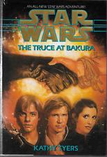 Star Wars: The Truce at Bakura by Kathy Tyers 1993, HC DJ 1st Edition