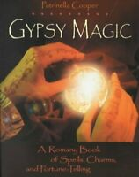 Gypsy Magic : A Romany Book of Spells, Charms, and Fortune-Telling, Paperback...