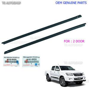 2Dr Weatherstrip Window Door Belt Seal For Toyota Hilux VIGO MK6 05 - 14 Genuine
