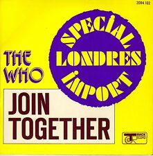"""THE WHO JOIN TOGETHER / BABY DON'T YOU DO IT FRENCH/UK 45 PS 7"""""""