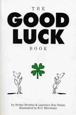 The Good Luck Book by Stefan Bechtel and Laurence R. Stains (1997, Paperback)