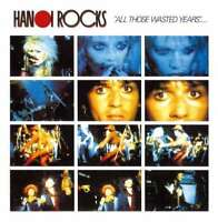 Hanoi Rocks - All Those Wasted Years - Live At The Marquee NEW CD Digi