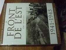 8µ? Livre Le Front de l'Est en Images 1941-1945 Professeur John & L. Erickson