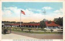 CAREY OHIO SHELTER HOUSE AT THE SHRINE~OUR LADY OF CONSOLODATION POSTCARD 1941