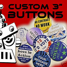 """250 Custom Made 3 inch Pinback Buttons Badges 3"""""""