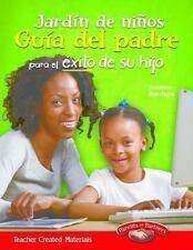 Jardin de ninos Guia del padre para el exito de su hijo Spanish Version Build