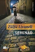 Serenad Zülfü Livaneli (Yeni Türkce Kitap)