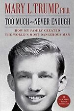 Too Much and Never Enough by Mary L. Trump Like NEW Hardcover Book