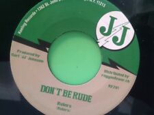 JJ RECORDS DONT BE RUDE /  JJ SPECIAL THE RULERS