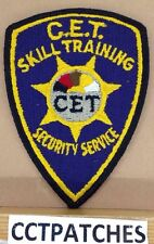 CET SKILL TRAINING SECURITY SERVICES (POLICE) SHOULDER PATCH