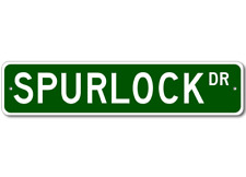 SPURLOCK Street Sign - Personalized Last Name Sign