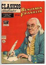 CLASICOS ILUSTRADOS #61 Benjamin Franklin, La Prensa Mexican Comic 1957