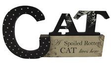 Cat Standing Plaque Block a Spolied Cat Lives Here Cream Black 28cm Sg1631