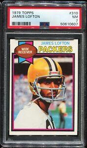 1979 Topps Football #310 JAMES LOFTON Green Bay Packers RC ROOKIE PSA 7 NM