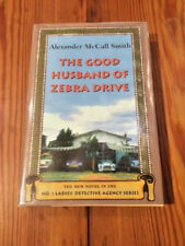 Good Husband of Zebra Drive by Alexander McCall Smith SIGNED