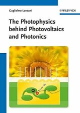The Photophysics behind Photovoltaics and Photonics, Lanzani 9783527410545+=