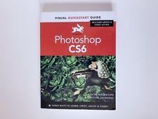 Photoshop CS6  By Elaine Weinmann Peter Lourekas. Used In Very Good Condition