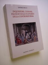 Ricci: INQUISITORI, CENSORI, FILOSOFI SULLO SCENARIO DELLA CONTRORIFORMA, 2008