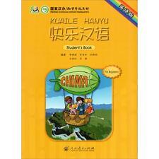 Happy Chinese (Kuaile Hanyu) 1 For Beginners: Student's Book 快乐汉语〔第一册〕