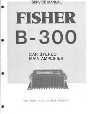 Fisher Service Manual für CAR Amplifier B-300