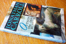 Jonathan Carroll OUTSIDE THE DOG MUSEM 1991 1st ED 1st PNT RARE SIGNED HARDBACK